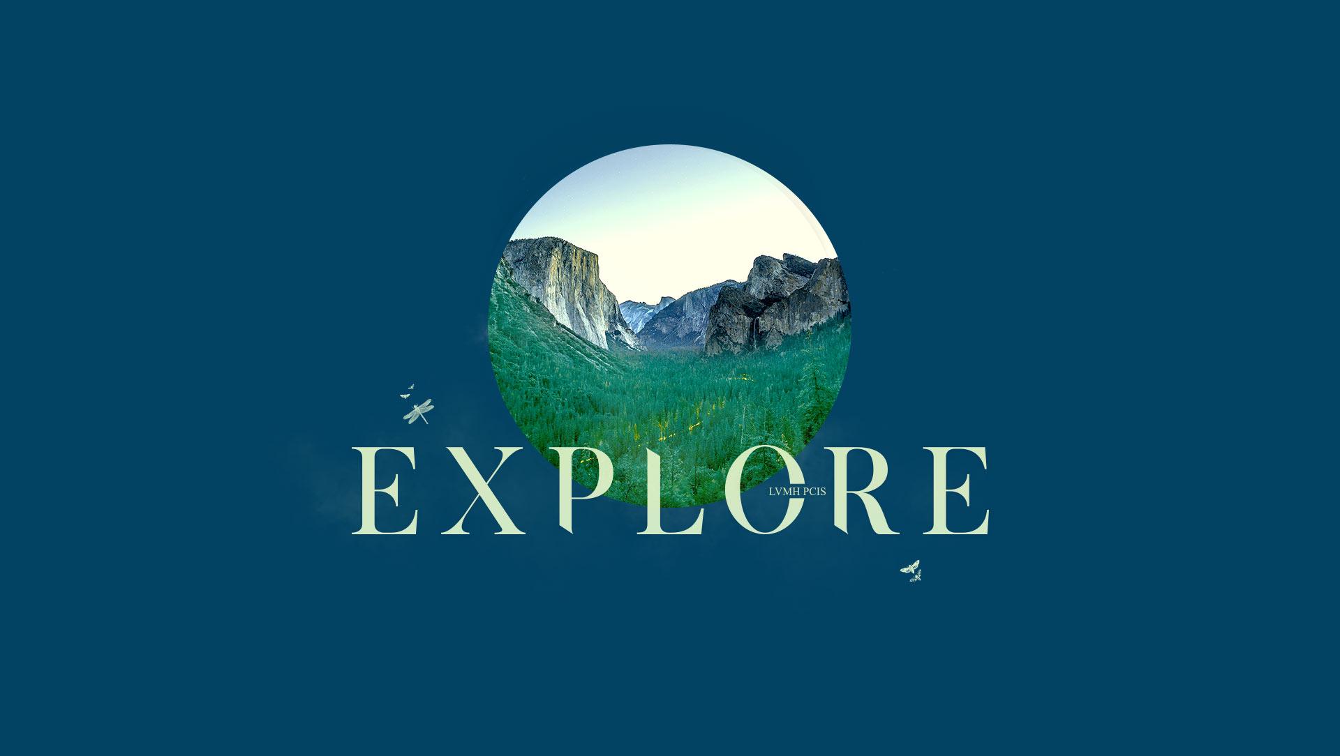 LVMH PCIS – Explore